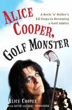 Alice Cooper, Golf Monster: A Rock n Rollers 12