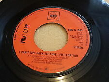 """Vikki Carr, I Can't Give Back The Love I Feel For You, 1971, CBS S 7583, 7"""" EX+"""