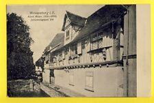 cpa 1905 Postkarte Alsace 67 - WEISSENBURG WISSEMBOURG Altes Haus Vieille Maison