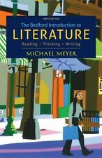 The Bedford Introduction to Literature: Reading, Thinking, Writing 10th edition