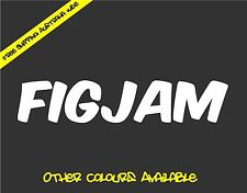 FIGJAM F*CK IM GOOD JUST ASK ME Sticker Decal Funny Car Ute