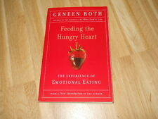 FEEDING THE HUNGRY HEART - GENEEN ROTH - A PLUME BOOK 1993