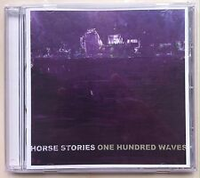 Horse Stories - One Hundred Waves (CD, Mar-2004, Nonzero)