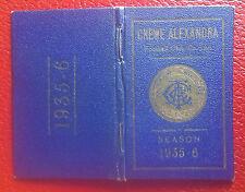 VERY RARE SEASON TICKET BOOK - CREWE ALEXANDRA - 1935- 1936 - ONLY A FEW EXIST