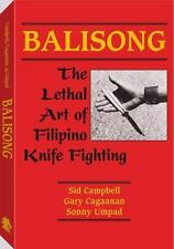 Balisong: The Lethal Art of Filipino Knife Fighting: By Sid Campbell, Cagaana...