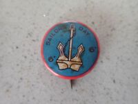 Sailors Day 6d Red White Blue Badge  (Lot1)
