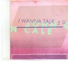 (DP490) John Cale, I Wanna Talk 2 U - 2012 DJ CD