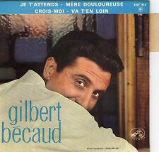 GILBERT BECAUD JE T'ATTENDS FRENCH ORIG EP RAYMOND BERNARD