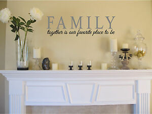 FAMILY Together is our favorite place to be Wall Sticker Wall Art Vinyl Decal