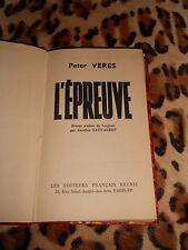 VERES Peter : L'épreuve - Editeurs français Réunis, 1951