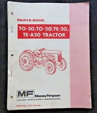 1946-56 MASSEY HARRIS FERGUSON TO-30 TO-20 TE-20 TRACTOR PARTS CATALOG MANUAL