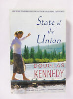 State of the Union by Douglas Kennedy (2011, Paperback)