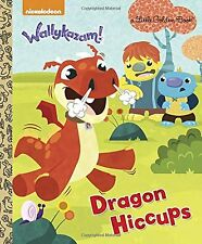 Dragon Hiccups (Wallykazam!) (Little Golden Book) by Kristen L. Depken