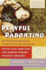 Playful Parenting-Lawrence J. Cohen