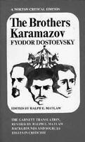 The Brothers Karamazov: The Garnett Translation [Norton Critical Editions]