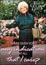 """Golden Girls Photo Quality Magnet: Sophia """"...any indication at all that I care"""""""