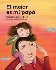 El mejor es mi papa Serie Amarilla Spanish Edition