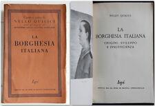 LA BORGHESIA ITALIANA Nello Quilici 1942 Istituto Studi Politica Internazionale