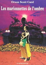 Les Marionnettes de l'ombre.Orson Scott CARD.L'Atalante SF29