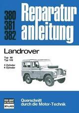 LAND ROVER Reparaturanleitung Typ 88, 109 Motor-Technik Fahrwerk Landy Bd 380