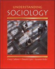 Understanding Sociology Hardcover By Craig Calhoun , Donald Light **Like New**