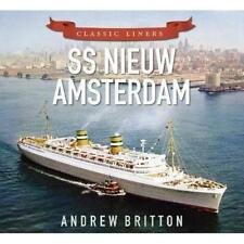SS Nieuw Amsterdam (Classic Liners) - Paperback NEW Andrew Britton( 2015-09-07