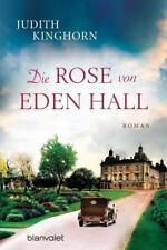 Die Rose von Eden Hall von Judith Kinghorn (2016, Klappenbroschur)