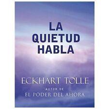 La Quietud Habla by Eckhart Tolle (2004, Paperback)