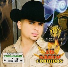 FREE US SHIP. on ANY 2+ CDs! ~Used,Good CD Larry Hernandez: 16 Narco Corridos