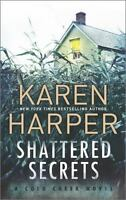 Shattered Secrets: A thrilling romantic suspense novel [Cold Creek]