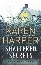 Shattered Secrets by Karen Harper (Cold Creek #1) (2014, Paperback) DD1984