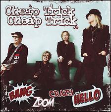 CHEAP TRICK - BANG ZOOM CRAZY HELLO CD ~ RICK NIELSEN *NEW*