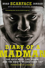 DIARY OF A MADMAN: The Geto Boys, Life, Death, and the Roots of Southern Rap, Ex