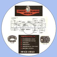 CATALOGUE DE ROULEMENTS TIMKEN 1945-1963 VOITURE, MOTO, CAMIONS