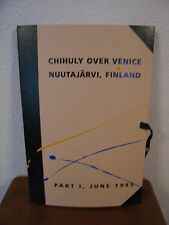 Chihuly Over Venice Nuutajarvi Finland Part 1 June 1995 Full of Illustration