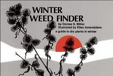 Winter Weed Finder: A Guide to Dry Plants in Winter (Paperback or Softback)