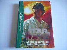 BIBLIOTHEQUE VERTE - STAR WARS / LA BIOGRAPHIE DE LUKE SKYWALKER N°1