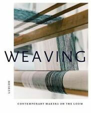 Neues AngebotWEAVING: CONTEMPORARY MAKERS ON THE LOOM DR TREGGIDEN KATIE