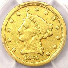 1840-C Liberty Gold Quarter Eagle $2.50 - PCGS Fine Details - Charlotte Coin!