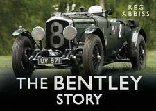 The Bentley Story by Reg Abbiss BRAND NEW BOOK (Hardback, 2014)