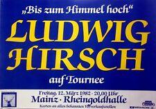 HIRSCH, LUDWIG - 1982 - Konzerplakat - Bis zum Himmel Hoch - Tourposter