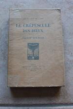 """Elemir BOURGES - le crépuscule des dieux   ed. CRES 1919 """"les maîtres du livre"""""""