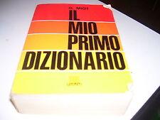 LIBRO IL MIO PRIMO DIZIONARIO G. MIOT GIUNTI 1990