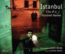 Istanbul: City of a 100 Names: By Alex Webb Brand New In Shrink Wrap