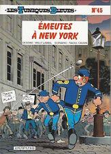 Les Tuniques Bleues T45 • Emeutes à New York • EO • TBE