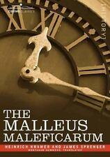 Malleus Maleficarum: By Heinrich Kramer, James Sprenger