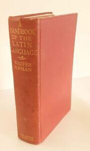 A Handbook of the Latin Language Walter Ripman Hardback Book Vintage 1930 1st Ed