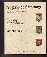 Au pays de Saintonge une paroisse de la châtellenie...Chanoine P.-M.TONNELLIER