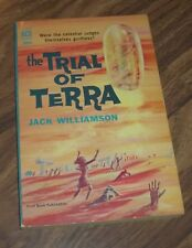 THE TRIAL OF TERRA BY JACK WILLIAMSON ACE(D-555) PAPERBACK BOOK