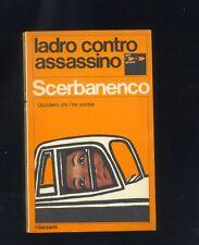 Giorgio Scerbanenco, Ladro contro assasino,Garzanti 1971 prima edizione  R